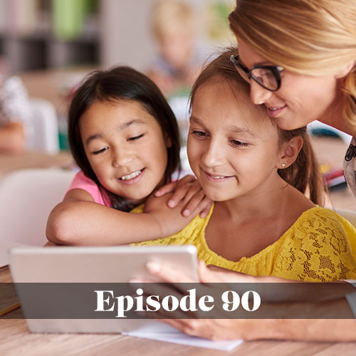Navigating technology in schools, We Love Schools Podcast, teacher helping young students with a project on an iPad